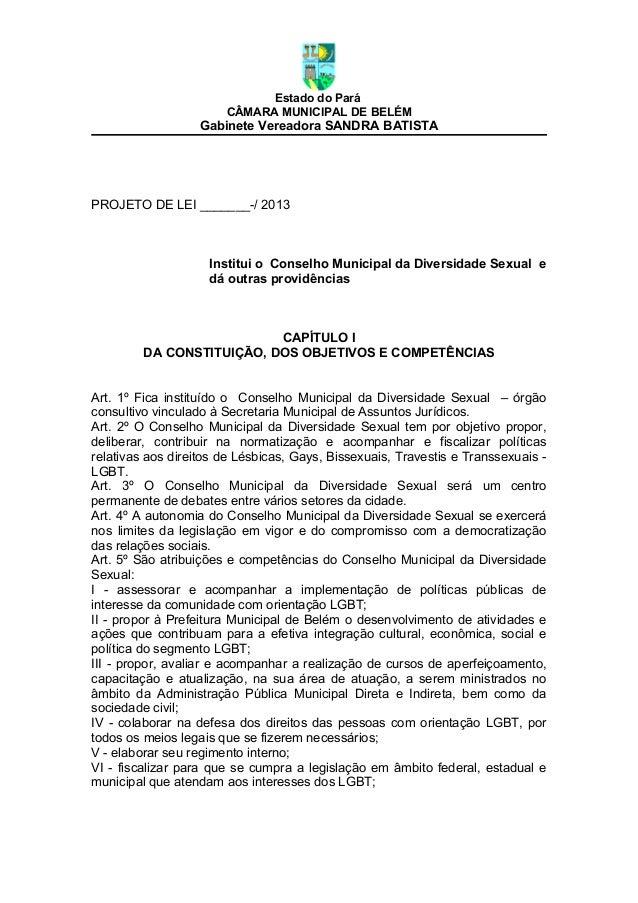Estado do Pará                       CÂMARA MUNICIPAL DE BELÉM                   Gabinete Vereadora SANDRA BATISTAPROJETO ...