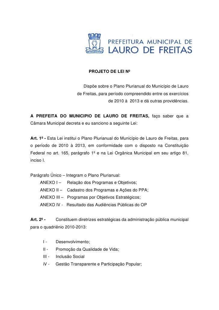 PROJETO DE LEI Nº                                Dispõe sobre o Plano Plurianual do Município de Lauro                    ...