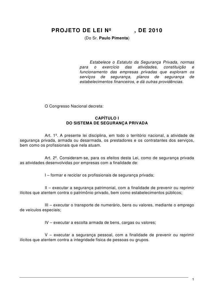 PROJETO DE LEI Nº                            , DE 2010                                   (Do Sr. Paulo Pimenta)           ...