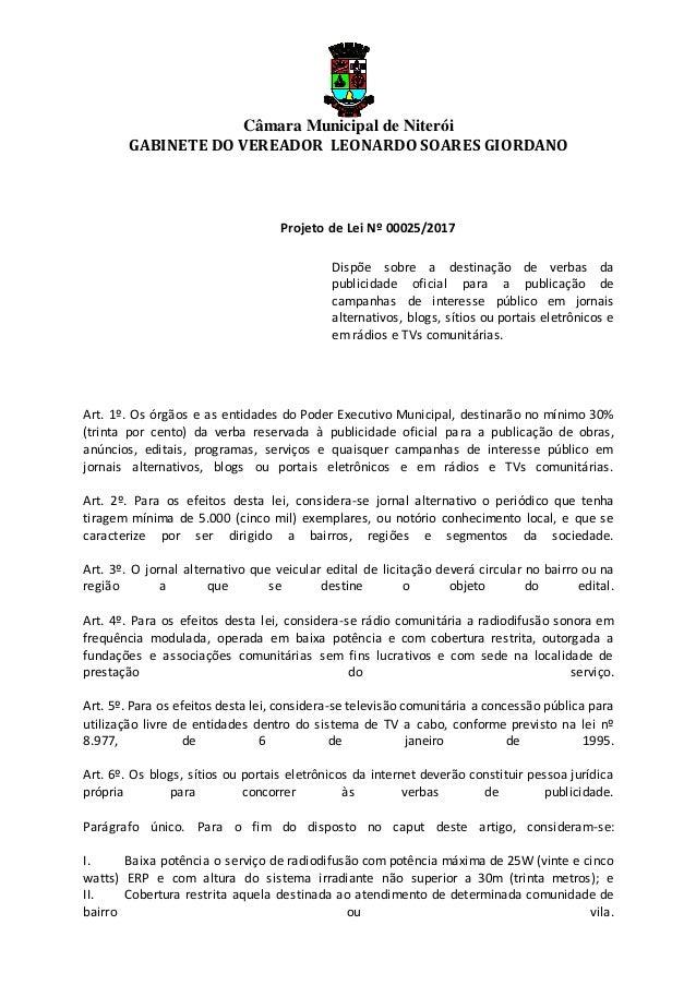 Câmara Municipal de Niterói GABINETE DO VEREADOR LEONARDO SOARES GIORDANO Projeto de Lei Nº 00025/2017 Dispõe sobre a dest...