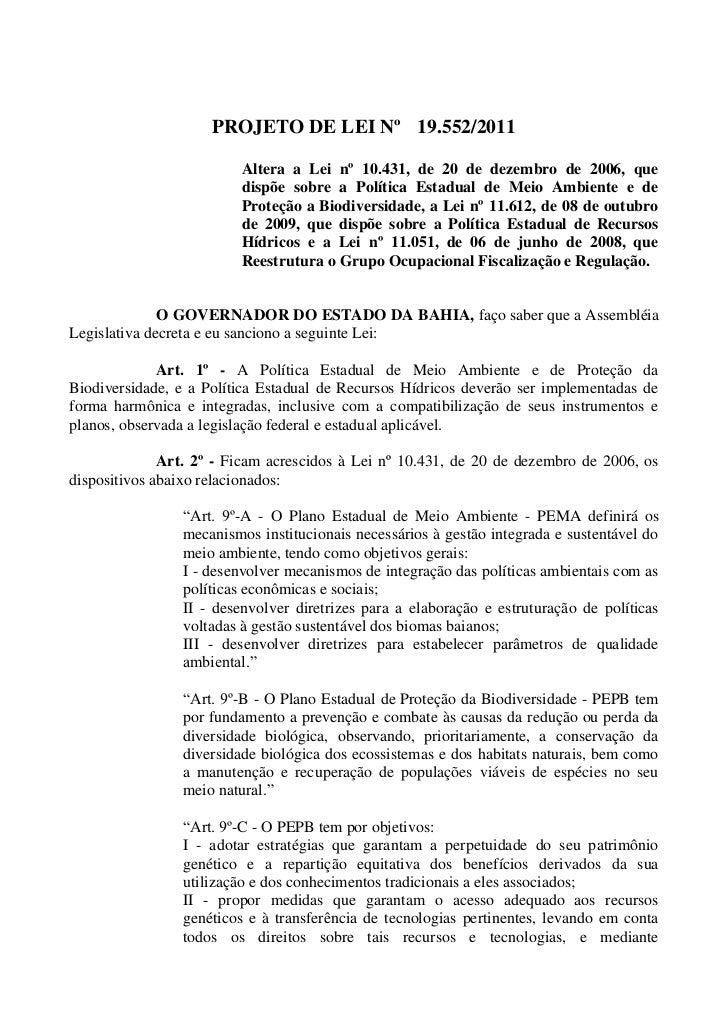 PROJETO DE LEI Nº 19.552/2011                         Altera a Lei nº 10.431, de 20 de dezembro de 2006, que              ...
