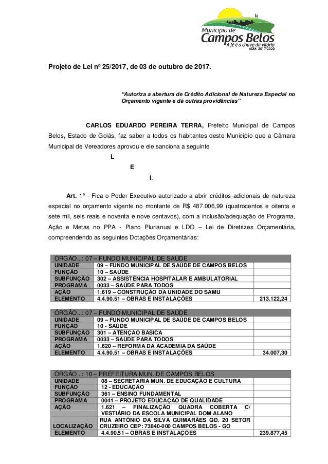 "Projeto de Lei nº 25/2017, de 03 de outubro de 2017. ""Autoriza a abertura de Crédito Adicional de Natureza Especial no Orç..."