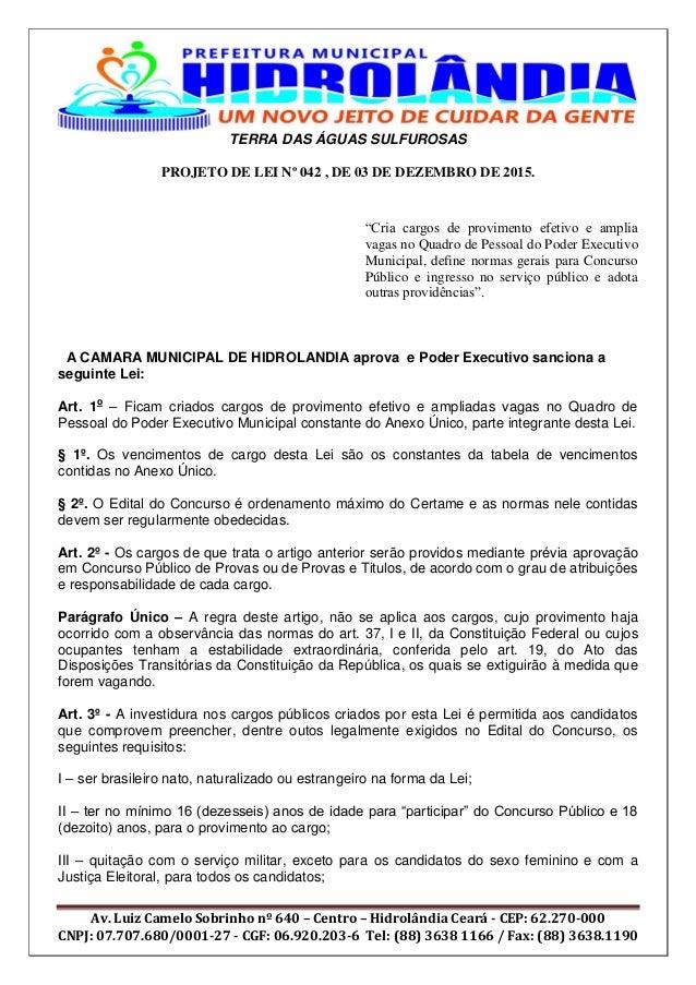 TERRA DAS ÁGUAS SULFUROSAS Av. Luiz Camelo Sobrinho nº 640 – Centro – Hidrolândia Ceará - CEP: 62.270-000 CNPJ: 07.707.680...