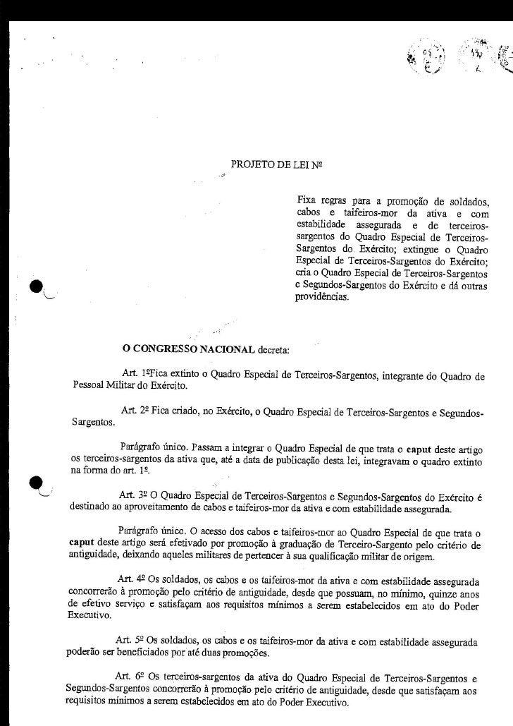 PROJETO DE LEI N2                                                           Fixa regras para a promoção de soldados,      ...
