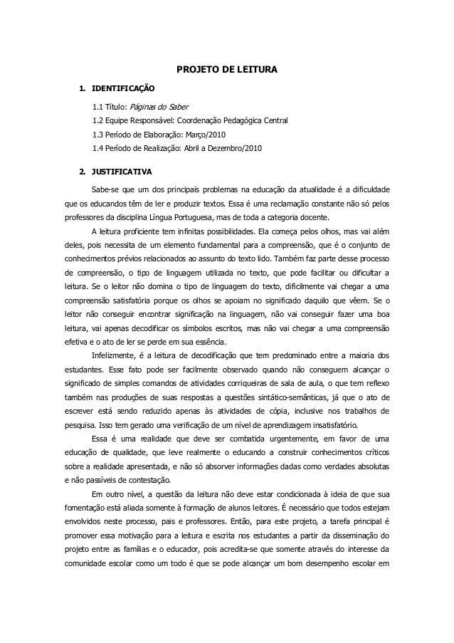 PROJETO DE LEITURA 1. IDENTIFICAÇÃO 1.1 Título: Páginas do Saber 1.2 Equipe Responsável: Coordenação Pedagógica Central 1....