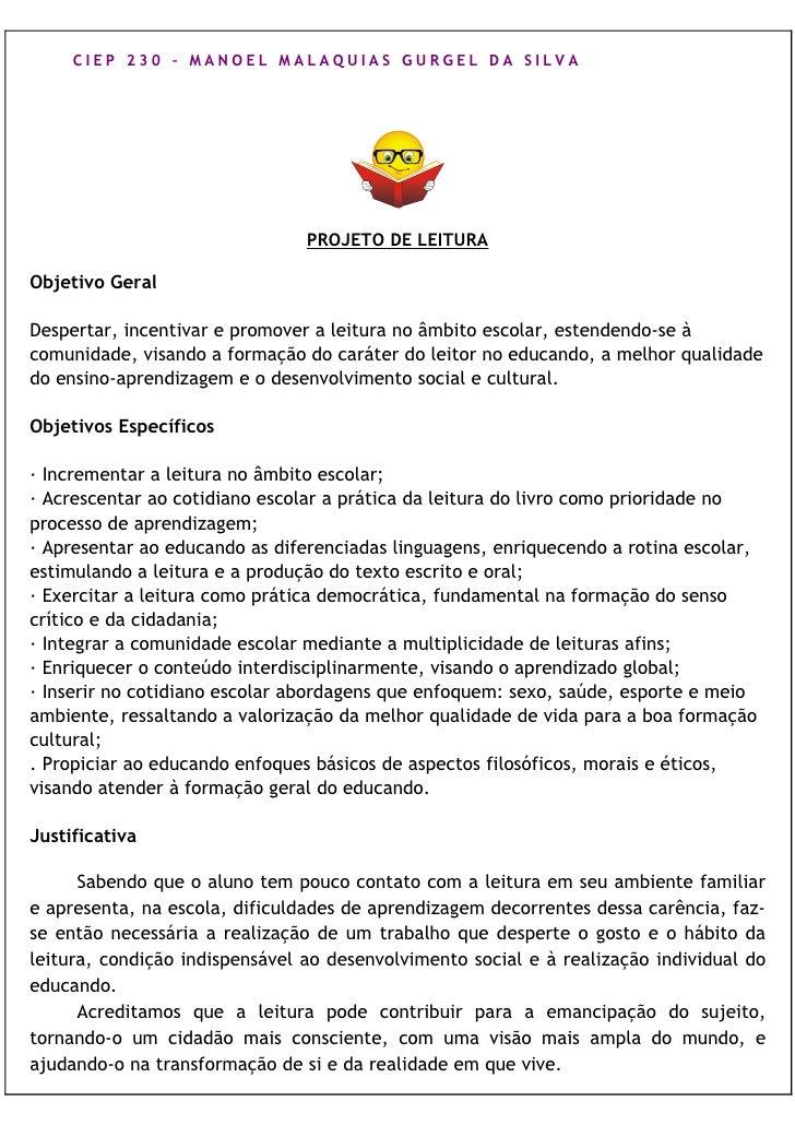 CIEP 230 – MANOEL MALAQUIAS GURGEL DA SILVA                                PROJETO DE LEITURAObjetivo GeralDespertar, ince...