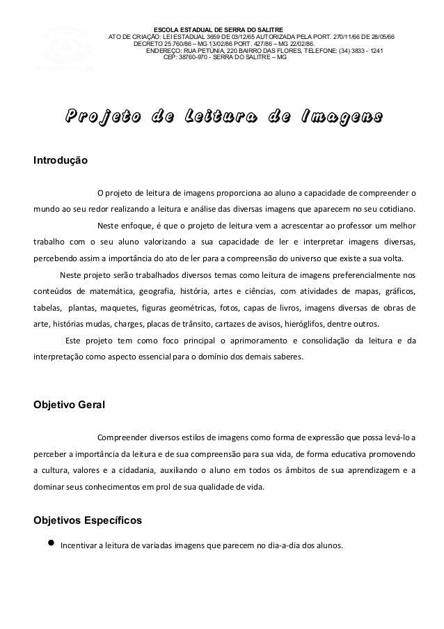 ESCOLA ESTADUAL DE SERRA DO SALITREATO DE CRIAÇÃO: LEI ESTADUAL 3659 DE 03/12/65 AUTORIZADA PELA PORT. 270/11/66 DE 28/05/...