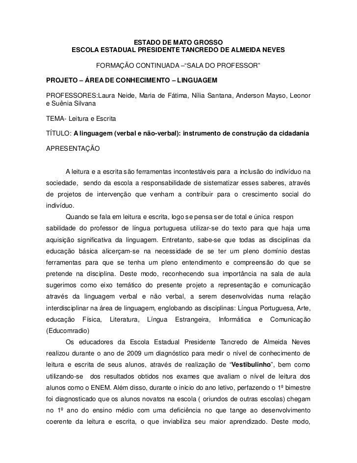 ESTADO DE MATO GROSSO          ESCOLA ESTADUAL PRESIDENTE TANCREDO DE ALMEIDA NEVES                   FORMAÇÃO CONTINUADA ...