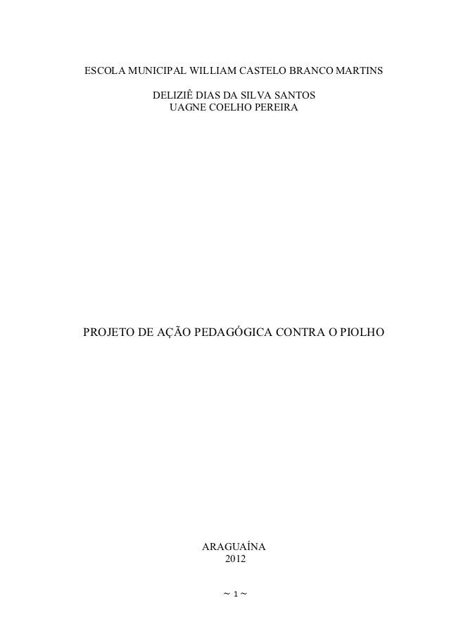 ESCOLA MUNICIPAL WILLIAM CASTELO BRANCO MARTINS          DELIZIÊ DIAS DA SILVA SANTOS            UAGNE COELHO PEREIRAPROJE...