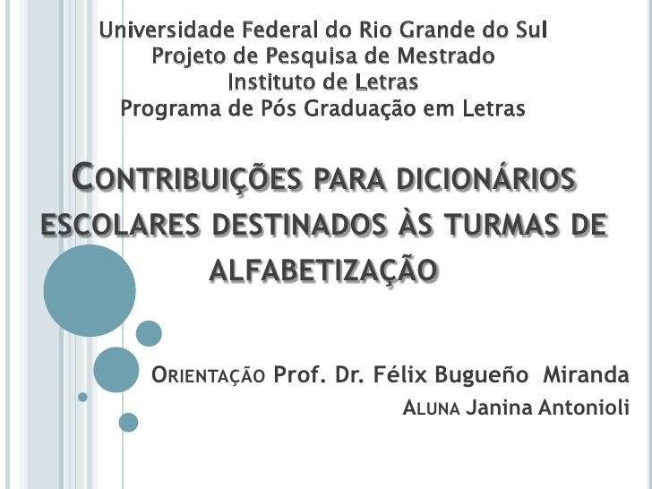 Universidade Federal do Rio Grande do SulProjeto de Pesquisa de MestradoInstituto de LetrasPrograma de Pós Graduação em Le...