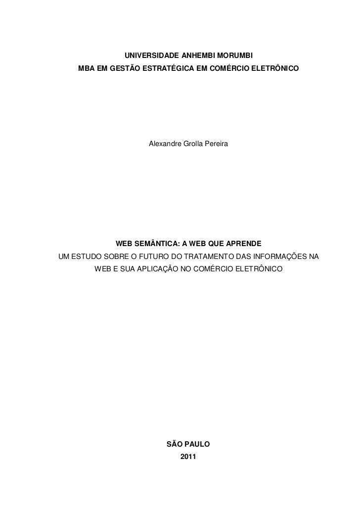 UNIVERSIDADE ANHEMBI MORUMBI    MBA EM GESTÃO ESTRATÉGICA EM COMÉRCIO ELETRÔNICO                   Alexandre Grolla Pereir...