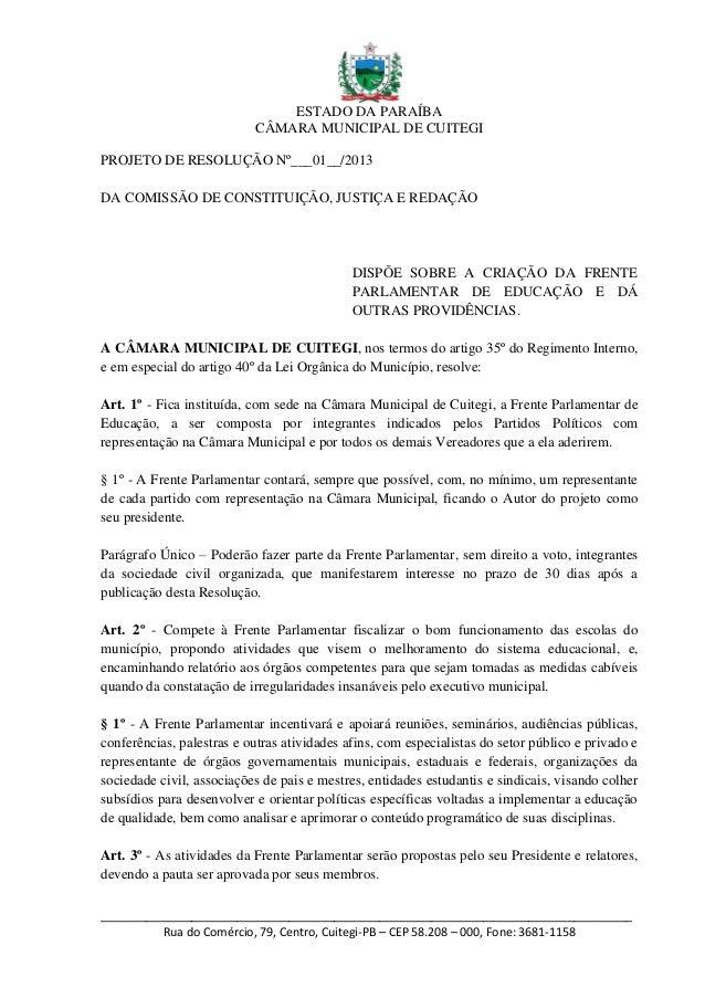 ESTADO DA PARAÍBA                           CÂMARA MUNICIPAL DE CUITEGIPROJETO DE RESOLUÇÃO Nº___01__/2013DA COMISSÃO DE C...