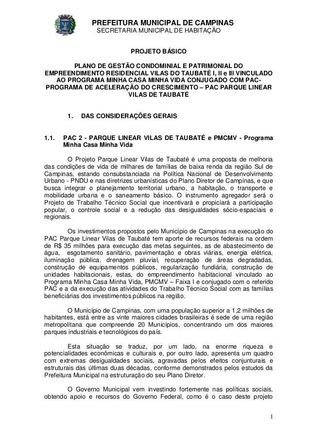 PREFEITURA MUNICIPAL DE CAMPINAS SECRETARIA MUNICIPAL DE HABITAÇÃO 1 PROJETO BÁSICO PLANO DE GESTÃO CONDOMINIAL E PATRIMON...
