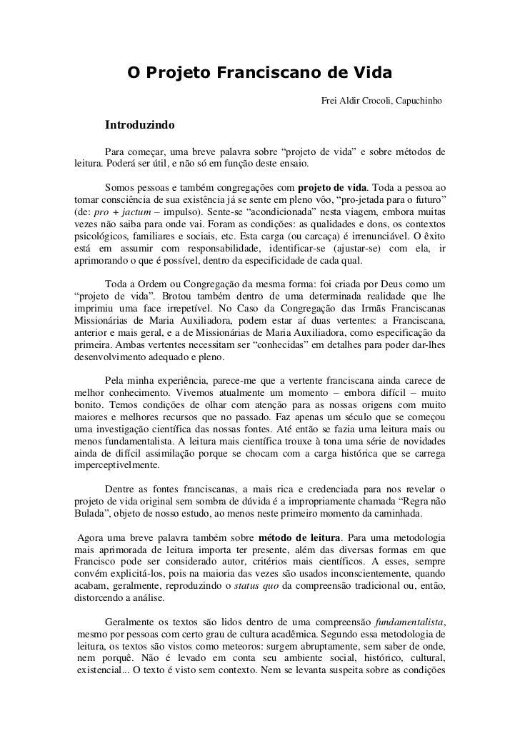 O Projeto Franciscano de Vida                                                           Frei Aldir Crocoli, Capuchinho    ...
