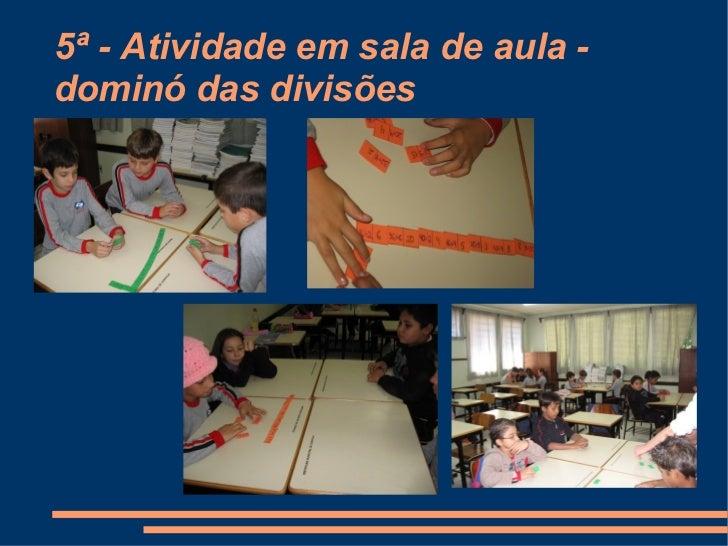 5ª - Atividade em sala de aula - dominó das divisões