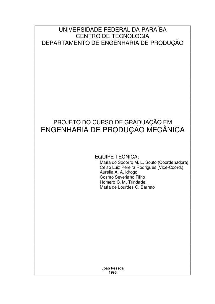 UNIVERSIDADE FEDERAL DA PARAÍBA         CENTRO DE TECNOLOGIADEPARTAMENTO DE ENGENHARIA DE PRODUÇÃO   PROJETO DO CURSO DE G...