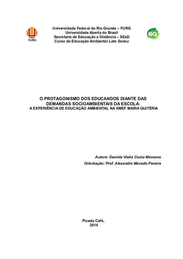 Universidade Federal do Rio Grande – FURG Universidade Aberta do Brasil Secretaria de Educação a Distância – SEaD Curso de...