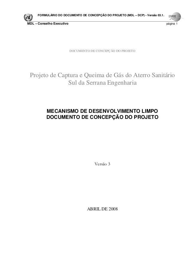 FORMULÁRIO DO DOCUMENTO DE CONCEPÇÃO DO PROJETO (MDL – DCP) - Versão 03.1.MDL – Conselho Executivo                        ...