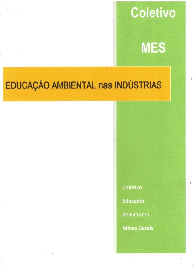 Projeto educação ambiental nas indústrias   março 2013