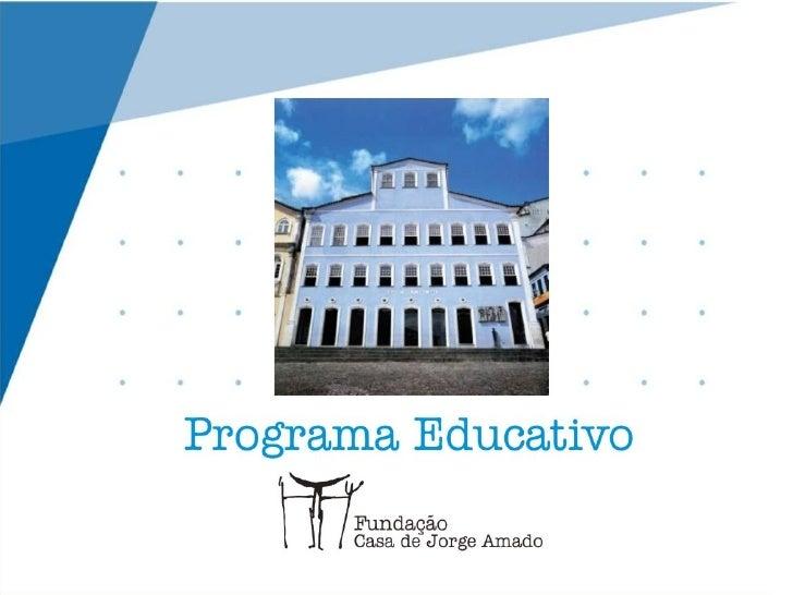 Projeto educativo | Fundação Casa de Jorge Amado