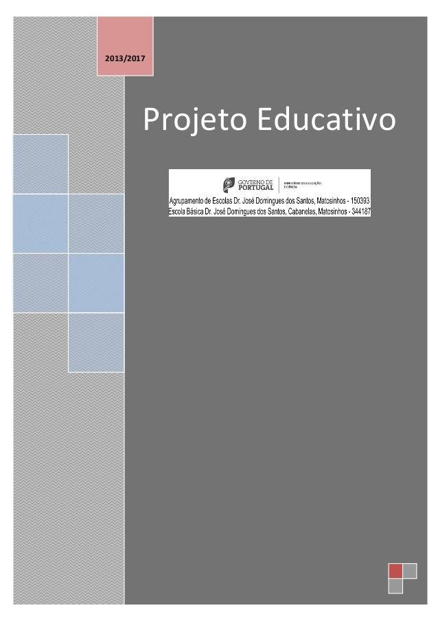 +7    Projeto Educativo                  2013/2017