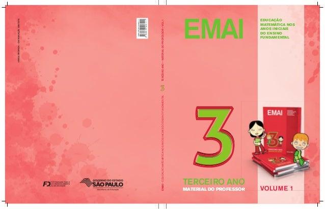 EMAI EDUCAÇÃO MATEMÁTICA NOS ANOS INICIAIS DO ENSINO FUNDAMENTAL VOLUME 1 EMAI–EDUCAÇÃOMATEMÁTICANOSANOSINICIAISDOENSINOFU...