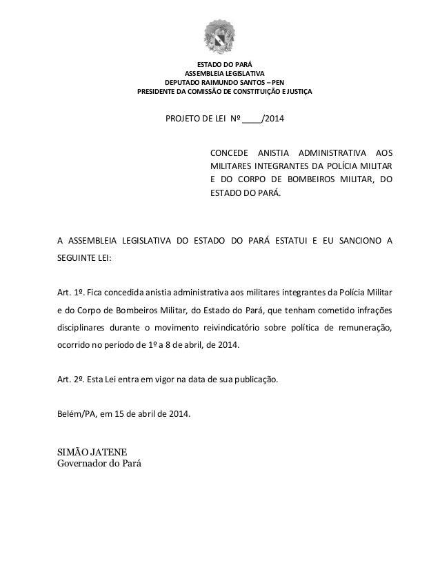 ESTADO DO PARÁ ASSEMBLEIA LEGISLATIVA DEPUTADO RAIMUNDO SANTOS – PEN PRESIDENTE DA COMISSÃO DE CONSTITUIÇÃO E JUSTIÇA PROJ...