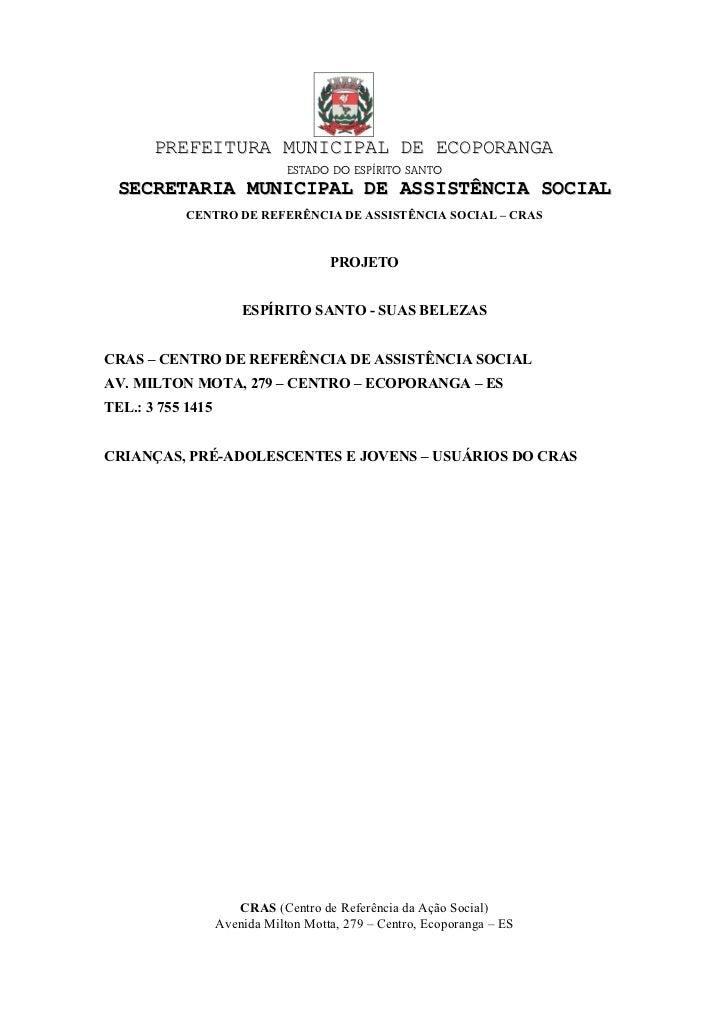 PREFEITURA MUNICIPAL DE ECOPORANGA                               ESTADO DO ESPÍRITO SANTO SECRETARIA MUNICIPAL DE ASSISTÊN...