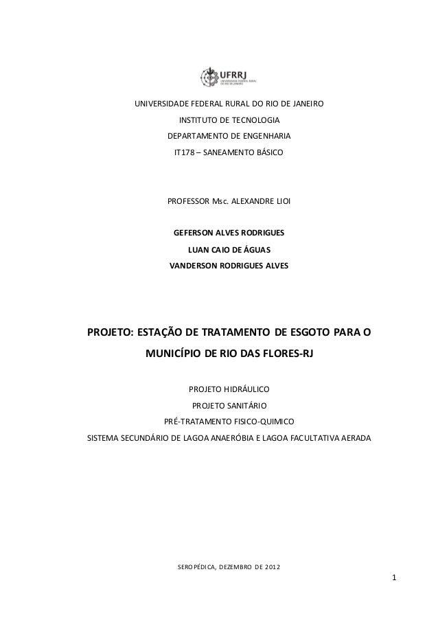 1 UNIVERSIDADE FEDERAL RURAL DO RIO DE JANEIRO INSTITUTO DE TECNOLOGIA DEPARTAMENTO DE ENGENHARIA IT178 – SANEAMENTO BÁSIC...