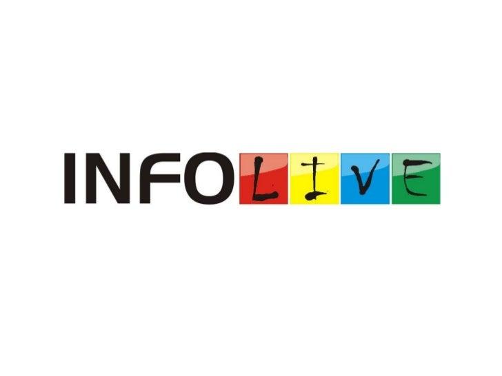 O que fazemosINFOLIVE – Broadcast & Streaming            INFOLIVE – TV é a divisão especializada      INFOLIVE – Filmes e ...