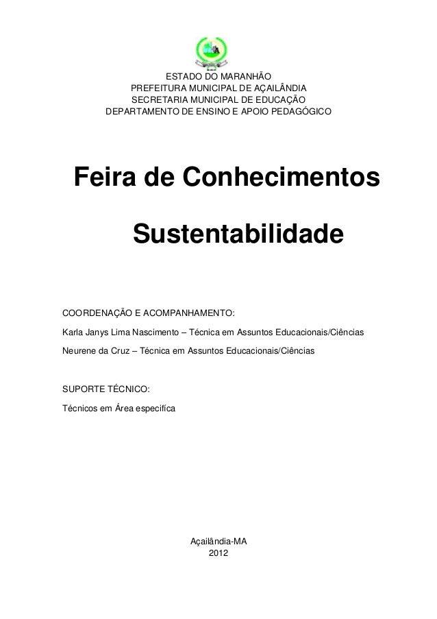 ESTADO DO MARANHÃO              PREFEITURA MUNICIPAL DE AÇAILÂNDIA              SECRETARIA MUNICIPAL DE EDUCAÇÃO          ...