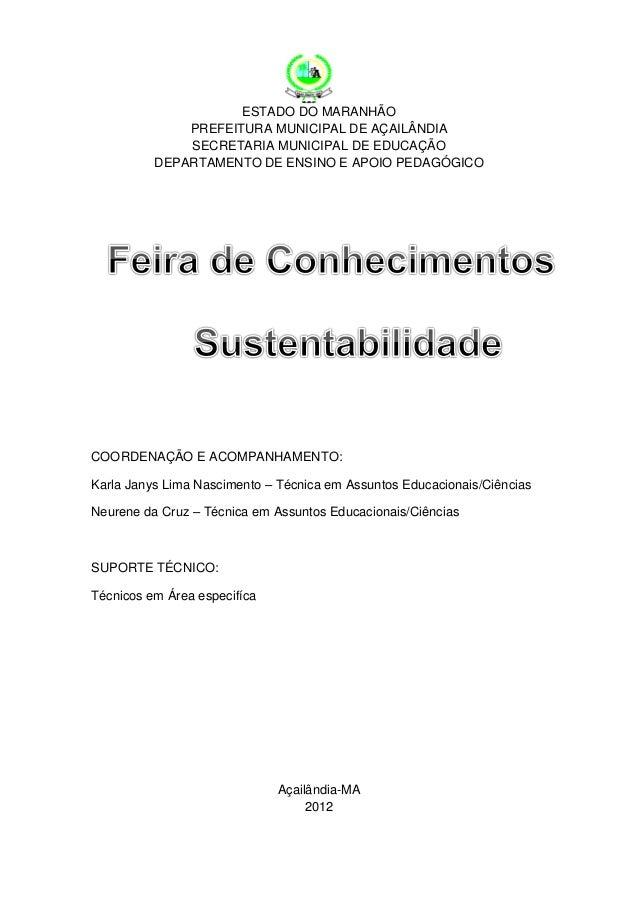 ESTADO DO MARANHÃOPREFEITURA MUNICIPAL DE AÇAILÂNDIASECRETARIA MUNICIPAL DE EDUCAÇÃODEPARTAMENTO DE ENSINO E APOIO PEDAGÓG...