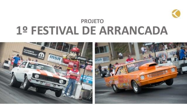 1º FESTIVAL DE ARRANCADA PROJETO