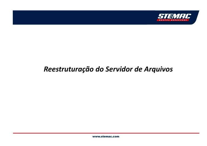 Projeto File Server Stemac   Nova Versao