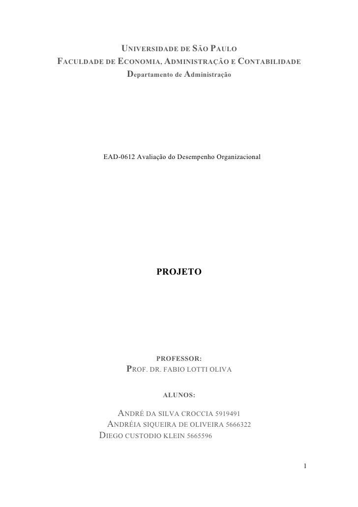 UNIVERSIDADE DE SÃO PAULOFACULDADE DE ECONOMIA, ADMINISTRAÇÃO E CONTABILIDADE               Departamento de Administração ...