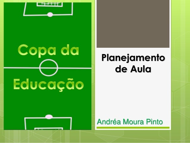 Planejamento de Aula Andréa Moura Pinto