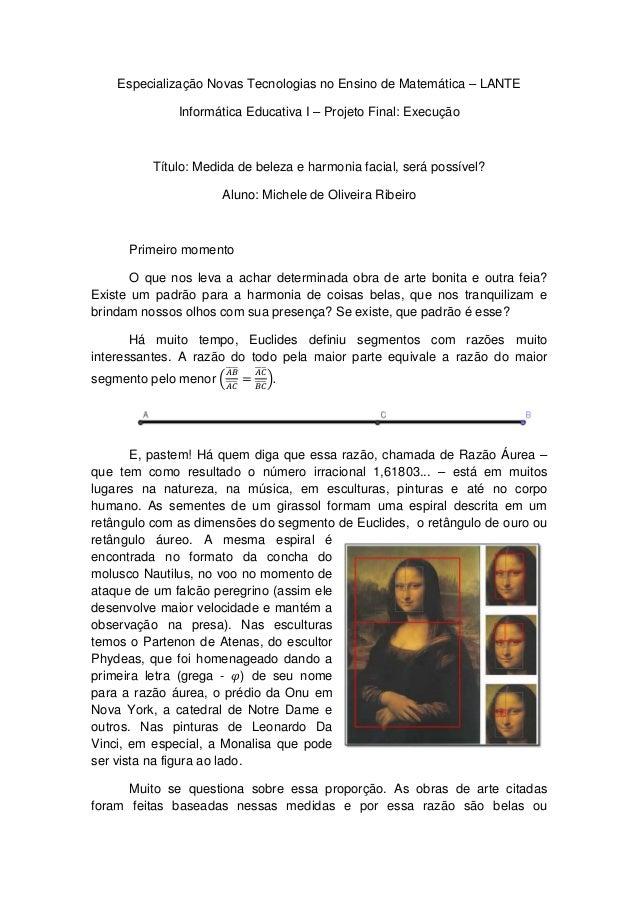 Especialização Novas Tecnologias no Ensino de Matemática – LANTE Informática Educativa I – Projeto Final: Execução  Título...