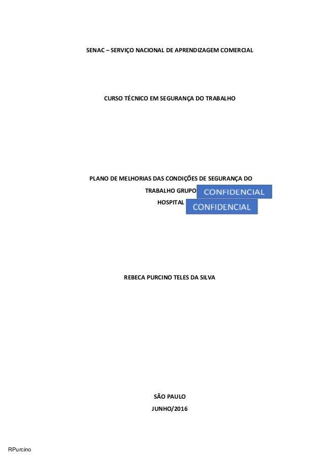 69698dadd20b1 SENAC – SERVIÇO NACIONAL DE APRENDIZAGEM COMERCIAL CURSO TÉCNICO EM  SEGURANÇA DO TRABALHO PLANO DE MELHORIAS ...
