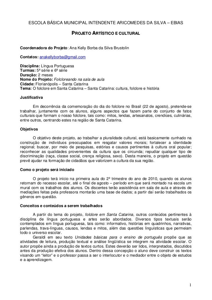 ESCOLA BÁSICA MUNICIPAL INTENDENTE ARICOMEDES DA SILVA – EBIAS                              PROJETO ARTÍSTICO E CULTURALCo...