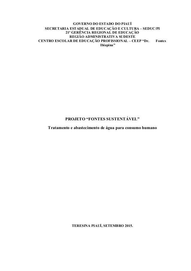GOVERNO DO ESTADO DO PIAUÍ SECRETARIA ESTADUAL DE EDUCAÇÃO E CULTURA – SEDUC/PI 21ª GERÊNCIA REGIONAL DE EDUCAÇÃO REGIÃO A...
