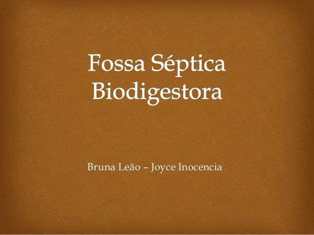 Bruna Leão – Joyce Inocencia