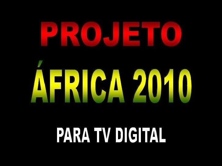Projeto áFrica 2010