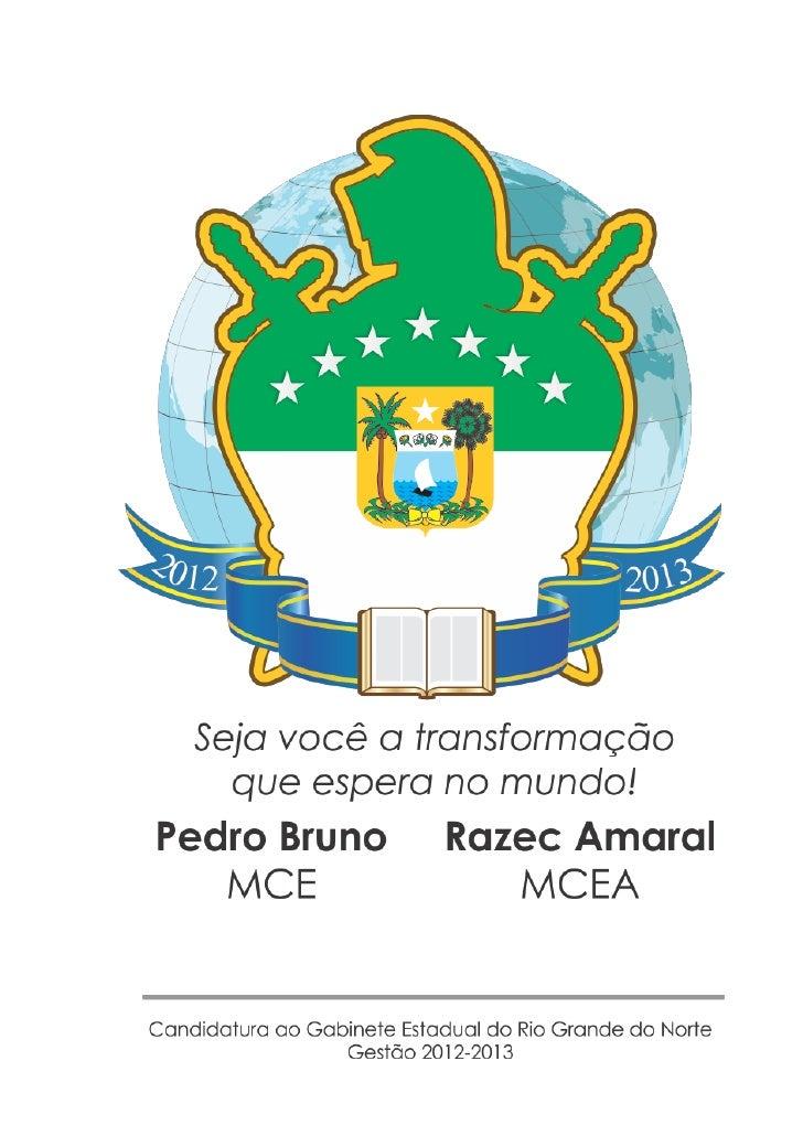 ORDEM DEMOLAYGRANDE CONSELHO ESTADUAL DO RIO GRANDE DO NORTE – GCE/RN                         Pedro Bruno Fernandes       ...