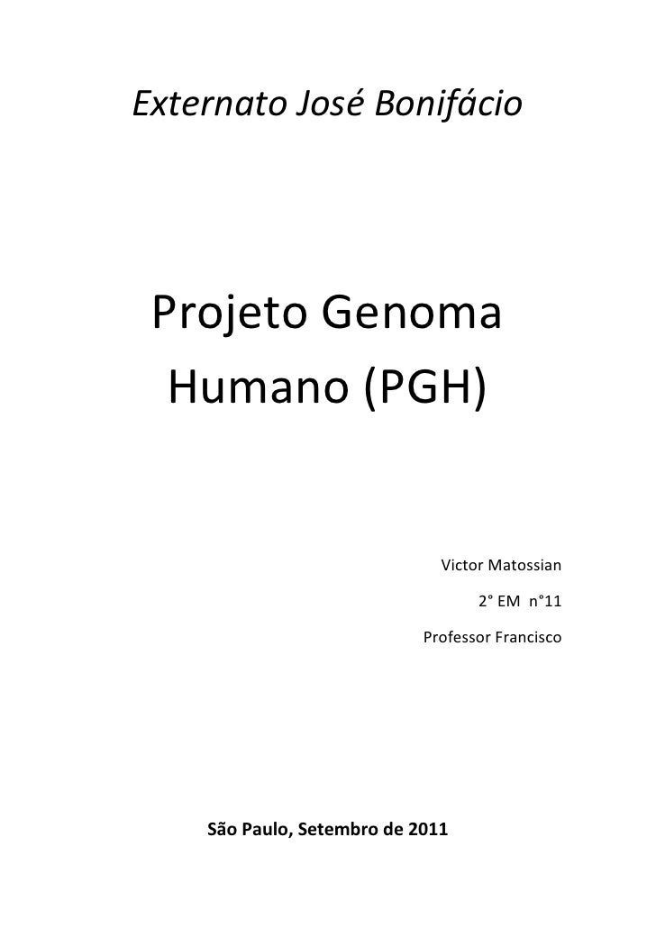 Externato José Bonifácio<br />Projeto Genoma Humano (PGH)<br />Victor Matossian<br />2° EM  n°11<br />Professor Francisco<...