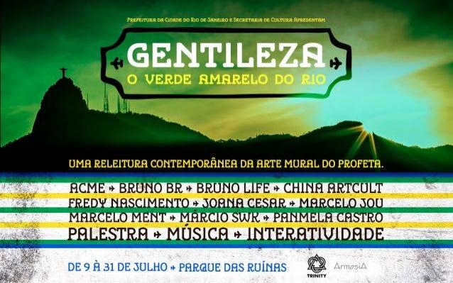 Gentileza - O Verde Amarelo do Rio