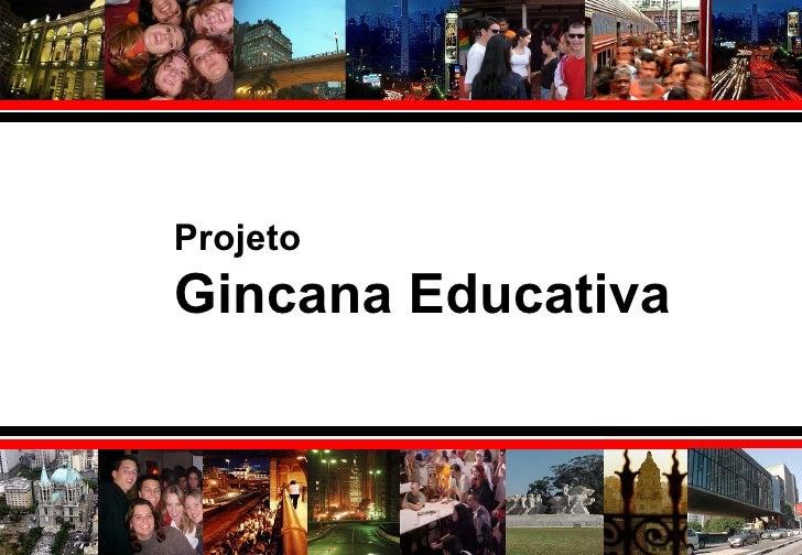 ProjetoGincana Educativa