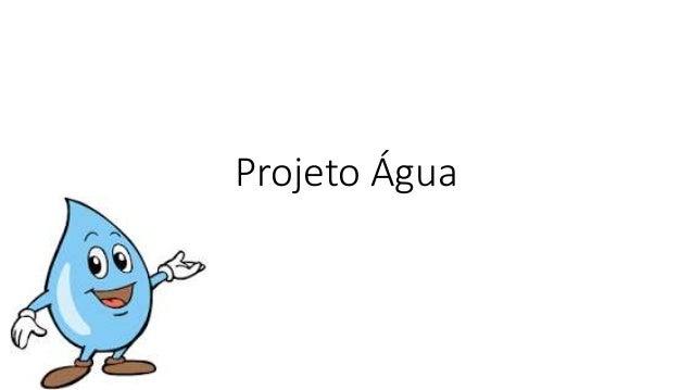 Projeto Água