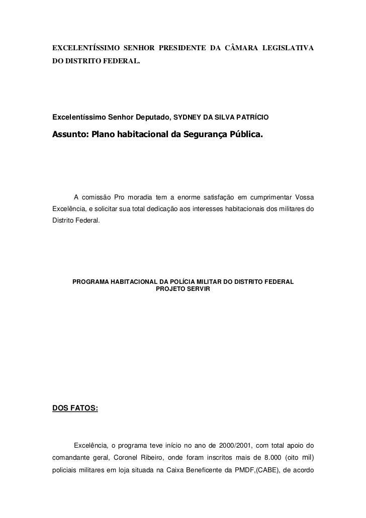 EXCELENTÍSSIMO SENHOR PRESIDENTE DA CÂMARA LEGISLATIVADO DISTRITO FEDERAL.Excelentíssimo Senhor Deputado, SYDNEY DA SILVA ...