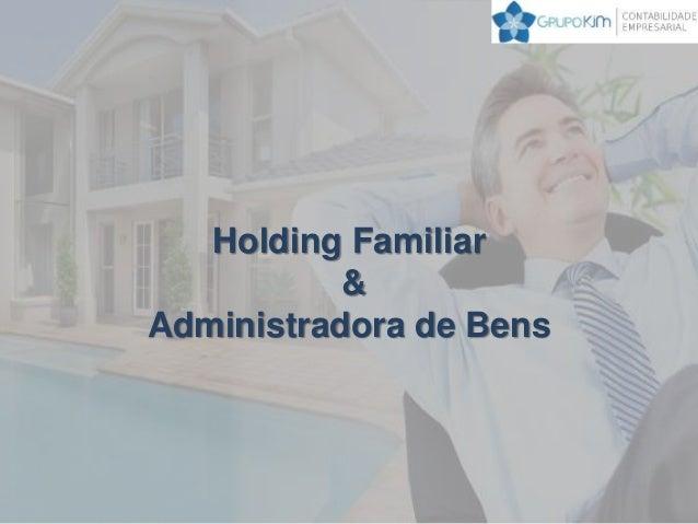 Holding Familiar & Administradora de Bens