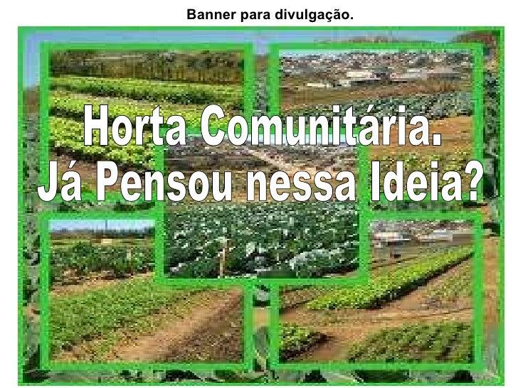 Super Projeto horta comunitária FF27